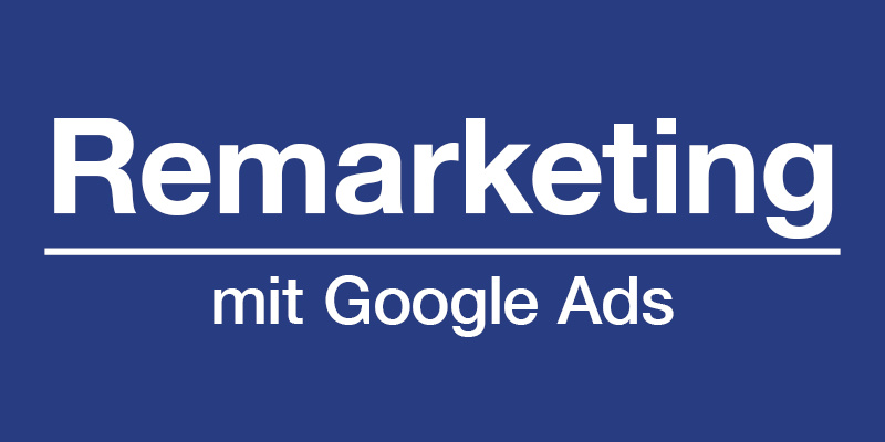 SEMSEA - Remarketing mit Google Ads